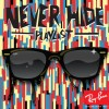 Ray-Ban NEVER HIDE compilation album