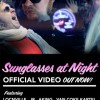 Video: SUNGLASSES AT NIGHT